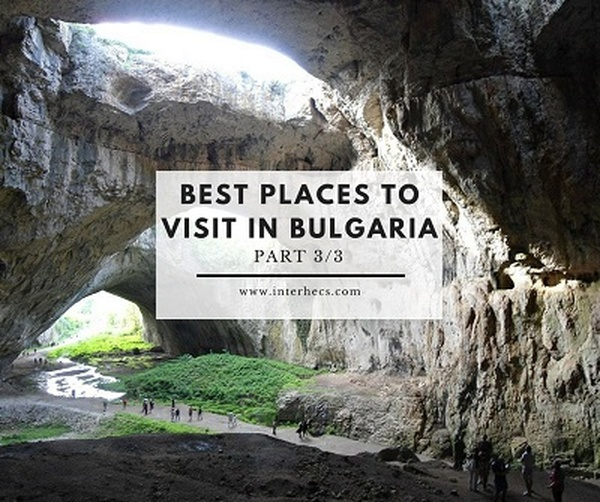 Best Places To Visit In Bulgaria 3 3 Inter Hecs